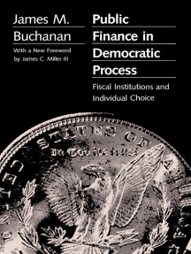 Public Finance in Democratic Process: Fiscal Institutions and Individual Choice