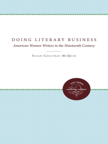 Doing Literary Business: American Women Writers in the Nineteenth Century