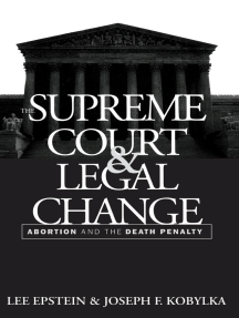 The Supreme Court and Legal Change: Abortion and the Death Penalty