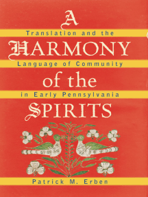 A Harmony of the Spirits: Translation and the Language of Community in Early Pennsylvania