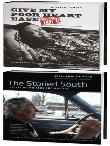 The Bill Ferris Enhanced Omnibus E-Book: Includes Give my Poor Heart Ease and The Storied South