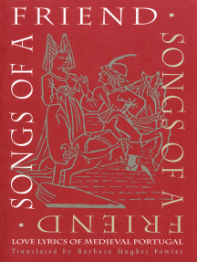 Songs of a Friend: Love Lyrics of Medieval Portugal