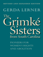 The Grimké Sisters from South Carolina
