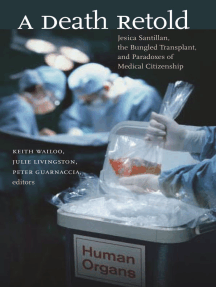 A Death Retold: Jesica Santillan, the Bungled Transplant, and Paradoxes of Medical Citizenship
