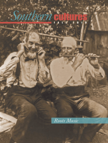 Southern Cultures: Special Roots Music Issue: Fall 2010