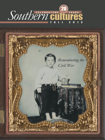Southern Cultures: Remembering the Civil War Issue: Volume 19: Number 3 – Fall 2013 Issue