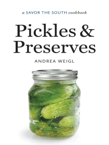 Pickles and Preserves: a Savor the South® cookbook