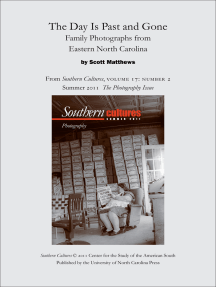 The Day Is Past and Gone: Family Photographs from Eastern North Carolina: An article from Southern Cultures 17:2, The Photography Issue
