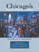Chicago's New Negroes: Modernity, the Great Migration, and Black Urban Life