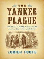 The Yankee Plague