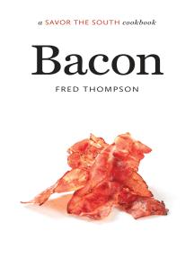 Bacon: a Savor the South cookbook