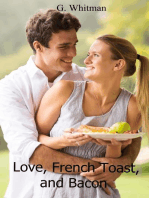 Love, French Toast, and Bacon