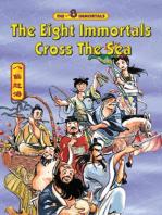 The Eight Immortals - Cross The Sea