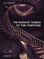 The Fantastic Worlds of Yuri Vynnychuk