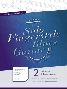Your Personal Book of Solo Fingerstyle Blues Guitar 2 : Advanced & Improvisation: Your Personal Book of Solo Fingerstyle Blues Guitar, #2