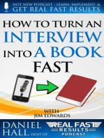 How to Turn an Interview into a Book Fast