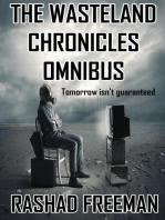 The Wasteland Chronicles Omnibus Edition