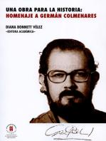 Una obra para la historia: homenaje a Germán Colmenares