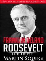 Franklin Delano Roosevelt - The Truth