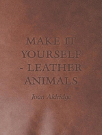 Make It Yourself - Leather Animals