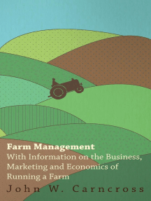 Farm Management - With Information on the Business, Marketing and Economics of Running a Farm