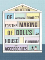A Collection of Woodwork Projects for the Making of Doll's House Furniture and Accessories