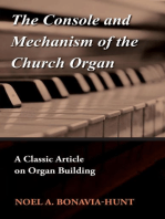 The Console and Mechanism of the Church Organ - A Classic Article on Organ Building