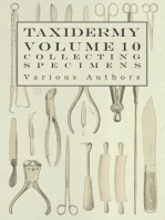 Taxidermy Vol. 10 Collecting Specimens - The Collection and Displaying Taxidermy Specimens