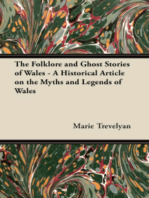 The Folklore and Ghost Stories of Wales - A Historical Article on the Myths and Legends of Wales
