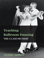 Teaching Ballroom Dancing - The Class Method
