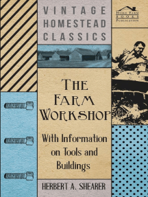 The Farm Workshop - With Information on Tools and Buildings