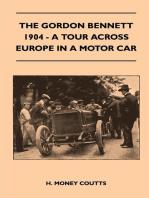 The Gordon Bennett, 1904 - A Tour Across Europe In A Motor Car