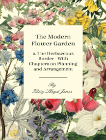 The Modern Flower Garden - 2. The Herbaceous Border - With Chapters on Planning and Arrangement