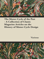 The Motor-Cycle of the Past - A Collection of Classic Magazine Articles on the History of Motor-Cycle Design