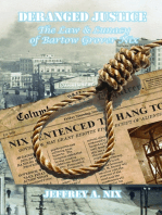 Deranged Justice: The Law & Lunacy of Bartow Grover Nix