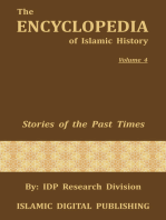 Stories of the Past Times (The Encyclopedia of Islamic History - Vol. 4)