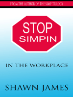 Stop Simpin In the Workplace