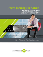 From Strategy to Action. Policy Deployment in daily Management.