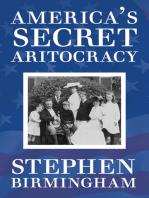 America's Secret Aristocracy