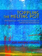 Toppling the Melting Pot