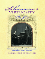 Schumann's Virtuosity: Criticism, Composition, and Performance in Nineteenth-Century Germany