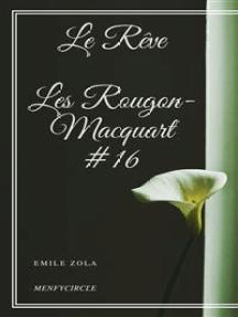 Le Rêve Les Rougon-Macquart #16