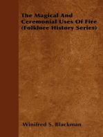 The Magical and Ceremonial Uses of Fire (Folklore History Series)