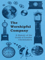 The Worshipful Company - A History of the Guild of London Clockmakers