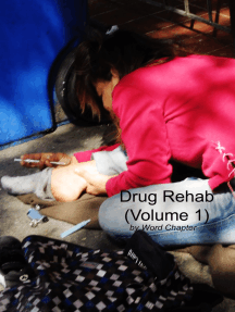 Drug Rehab (Volume 1)