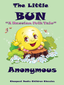 """The Little Bun: """"A Russian Folk Tale"""""""