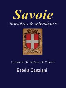 Savoie mystères et splendeurs