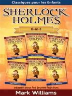 Sherlock Holmes adapté pour les jeunes lecteurs 6-in-1