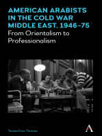 American Arabists in the Cold War Middle East, 194675