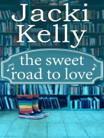 The Sweet Road To Love